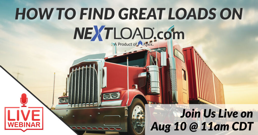Join us Live on Aug 10 at 11am to learn how to find great loads on NextLOAD.com